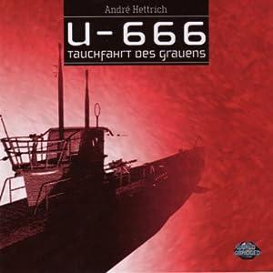 Tauchfahrt des Grauens (U666, Folge 1) Hörspiel