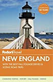 Fodor s New England: with the Best Fall Foliage Drives & Scenic Road Trips (Full-color Travel Guide)