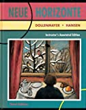 Neue Horizonte : A First Course in German Language and Culture, Dollenmayer, David B. and Hansen, Thomas S., 0669242462