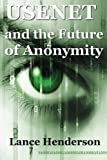 Usenet & The Future of Anonymity
