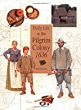 Daily Life in the Pilgrim Colony 1636