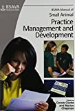 img - for BSAVA Manual of Small Animal Practice Management and Development book / textbook / text book