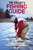 Tim Kelley's Fishing Guide, Tim Kelly, 0912553014
