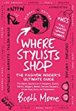 The Secret Source List of Designers, Stylists, Editors, Bloggers, Models, Costume Designers, Street-Style Stars, and TastemakersBooth Moore, longtime fashion journalist and Senior Fashion Editor at The Hollywood Reporter, brings together her ...