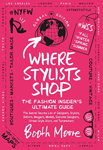 Where Stylists Shop: The Fashion Insider's Ultimate Guide (Shop Vogue)