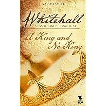 A King and No King (Whitehall Season 1 Episode 11)