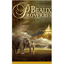 Beaux proverbes (French Edition)