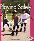 Playing Safely, Robin Nelson, 0822526328