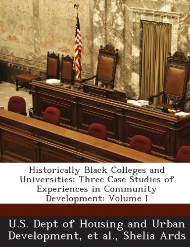 Search : Historically Black Colleges and Universities: Three Case Studies of Experiences in Community Development: Volume I