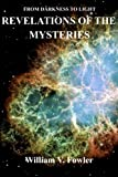 Revelations of the Mysteries, William Fowler, 1490551107