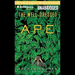 The Well-Dressed Ape Audiobook