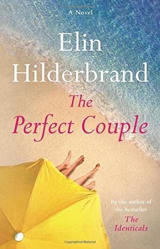 Book cover from The Perfect Couple by Elin Hilderbrand