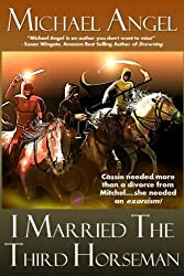 I Married the Third Horseman (Paranormal Romance and Divorce)