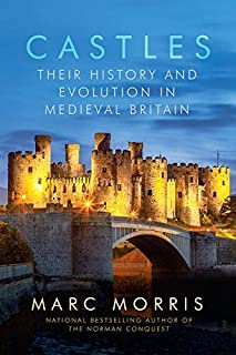 Book Cover: Castles: Their History and Evolution in Medieval Britain
