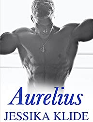 Aurelius (A Scorching Stripper's Love Story Book 5)