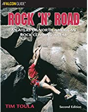 Rock 'n' Road, 2nd: An Atlas of North American Rock Climbing Areas