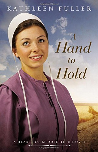 A Hand to Hold (A Hearts of Middlefield Novel)