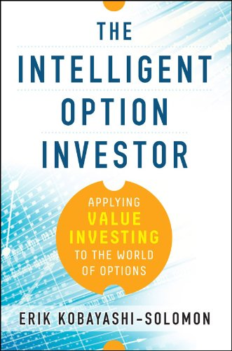 The Intelligent Option Investor: Applying Value Investing to the World of Options by McGraw-Hill Education