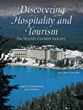 Discovering Hospitality and Tourism, Jack D. Ninemeier and Joe Perdue, 0131591991