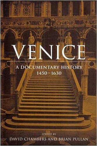 Venice: A Documentary History, 1450-1630 (RSART: Renaissance Society of America Reprint Text Series)