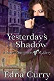 Book cover image for Yesterday's Shadow: A Lacey Summer's PI mystery (A Lacey Summer's PI mystery (Prequel) Book 1)
