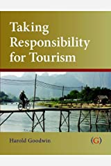 Taking Responsibility for Tourism Paperback