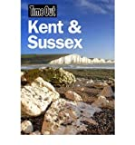 [(Time Out Kent & Sussex)] [Author: Time Out Guides Ltd] published on (May, 2011)