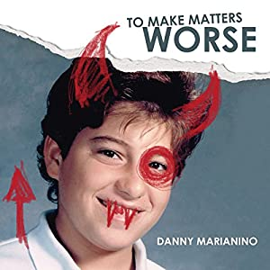 To Make Matters Worse Audiobook