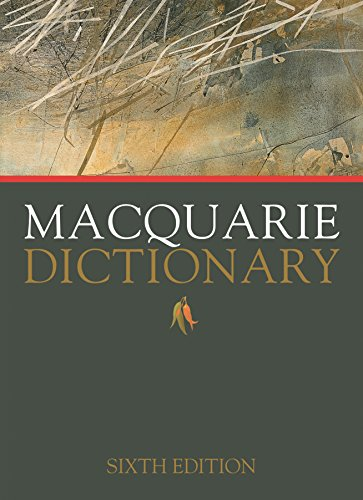 Macquarie Dictionary Sixth Edition Macquarie Dictionary Sixth Edition