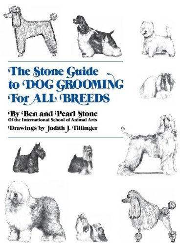 Breed Dog Grooming Guide (The Stone Guide to Dog Grooming for All Breeds (Howell reference books) by Stone. Ben ( 1981 ) Hardcover)
