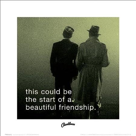 Casablanca Beautiful Friendship Classic Hollywood Movie Film Quote
