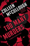 Too Many Murders, Colleen McCullough, 1439178283