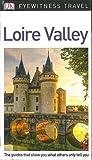 DK Eyewitness Travel Guide Loire Valley (Eyewitness Travel Guides)