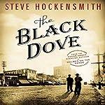 The Black Dove: A Holmes on the Range Mystery | Steve Hockensmith