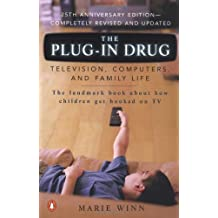 The Plug-In Drug: Television, Computers, and Family Life