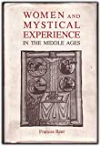 Women and Mystical Experience in the Middle Ages, Beer, Frances, 085115302X