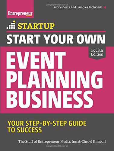 Start Your Own Event Planning Business: Your Step-By-Step Guide to ...