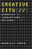 Creative City: Dynamics, Innovations, Actions