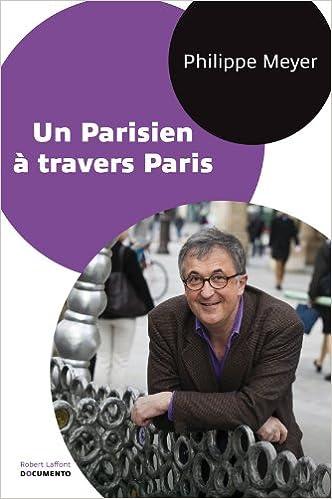 En ligne téléchargement Un Parisien à travers Paris epub, pdf