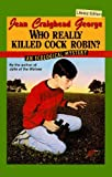 Who Really Killed Cock Robin?, Jean Craighead George, 078071525X
