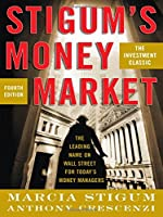 Stigum's Money Market, 4th Edition Front Cover