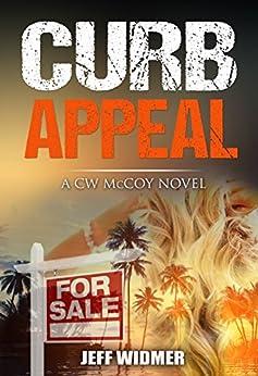 Curb Appeal: A CW McCoy Novel by [Widmer, Jeff]