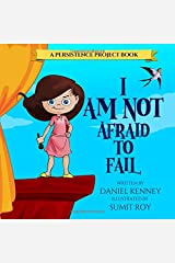 I Am Not Afraid To Fail (Persistence Project) Paperback