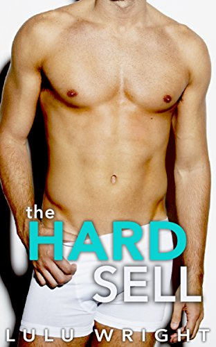 The Hard Sell by [Wright, Lulu]