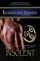 Insolent: The Moray Druids #1 (The Moray Druids series)