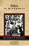 Poles in Minnesota, John Radzilowski, 0873515161