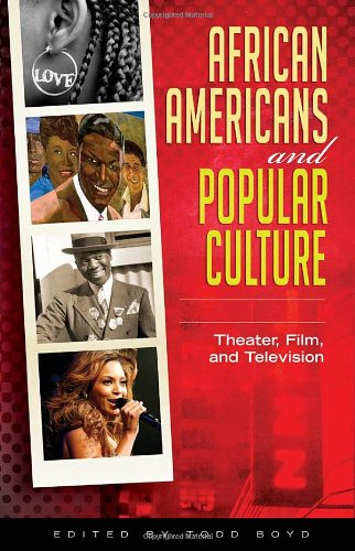 African Americans and Popular Culture (3 Vol Set) by Praeger