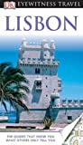 Eyewitness Travel Guides Lisbon, Susie Boulton and Dorling Kindersley Publishing Staff, 0756669278