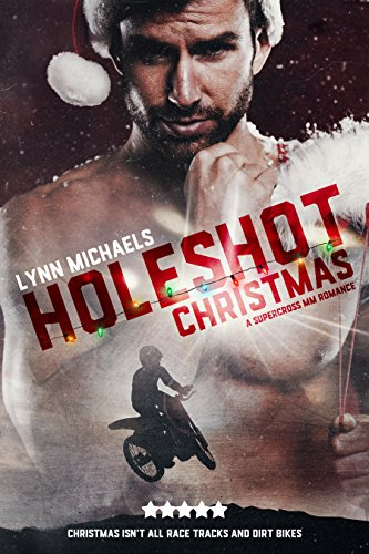 Holeshot Christmas by [Michaels, Lynn]