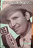 Nostalgia Digest, Feb-March 2003. Gene Autry, Groucho Marx, Rudy Vallee, Singin' in the Rain, Dennis Day, wire recording, old-time radio